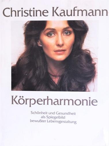 Christine Kaufmann: Körperharmonie